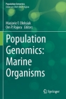 Population Genomics: Marine Organisms Cover Image