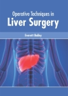 Operative Techniques in Liver Surgery Cover Image