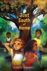 Just South of Home Cover Image