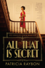All That Is Secret Cover Image