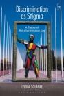Discrimination as Stigma: A Theory of Anti-Discrimination Law Cover Image