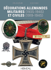 Decorations Allemandes: Militaires (1935-1945) Et Civiles (1919-1945) Cover Image