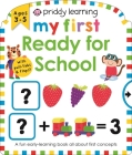 Priddy Learning:  My First Ready for School Cover Image