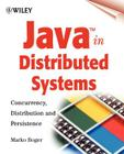 Java in Distributed Systems: Concurrency, Distribution and Persistence Cover Image