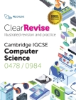 ClearRevise IGCSE Computer Science 0478/0984 Cover Image