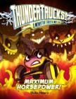 Maximum Horsepower!: A Monster Truck Myth (Thundertrucks!) Cover Image