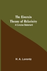 The Einstein Theory Of Relativity: A Concise Statement Cover Image