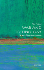 War and Technology: A Very Short Introduction Cover Image