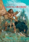 Lin Carter's Flashing Swords! #6: A Sword & Sorcery Anthology Edited by Robert M. Price Cover Image