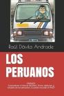 Los Peruanos: La mejor forma de entender al Perú y a los peruanos Cover Image