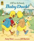 Off to School, Baby Duck! Cover Image