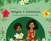 Mangues et Solomsolom.: Les Aventures Fruitées de Louis et Ella en Gambie Cover Image