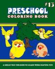 PRESCHOOL COLORING BOOK - Vol.13: preschool activity books Cover Image
