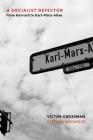 A Socialist Defector: From Harvard to Karl-Marx-Allee Cover Image