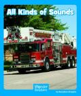 All Kinds of Sounds (Wonder Readers Emergent Level) Cover Image