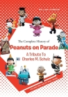 The Complete History of Peanuts on Parade: A Tribute to Charles M. Schulz: Volume One: The St. Paul Years Cover Image