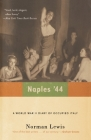 Naples '44: A World War II Diary of Occupied Italy Cover Image