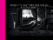 Notes on a Case of Melancholia, or: A Little Death Cover Image