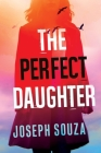 The Perfect Daughter Cover Image