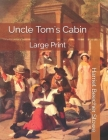 Uncle Tom's Cabin: Large Print Cover Image