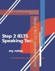 Step 2 IELTS speaking Test: types of speaking questions in the IELTS test Cover Image