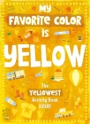 My Favorite Color Activity Book: Yellow Cover Image