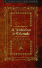 A Tenderfoot in Colorado (Timberline Books) Cover Image