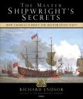 The Master Shipwright's Secrets: How Charles II built the Restoration Navy Cover Image