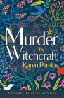Murder by Witchcraft: A Pendle Witch Short Story Cover Image
