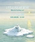Little Polar Bear/Bi:libri - Eng/Chinese PB Cover Image