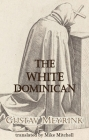 The White Dominican (Dedalus European Classics) Cover Image