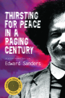 Thirsting for Peace in a Raging Century: Selected Poems 1961-1985 Cover Image