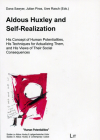 Aldous Huxley and Self-Realization: His Concept of Human Potentialities, His Techniques for Actualizing Them, and His Views of Their Social Consequences Cover Image