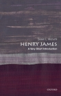 Henry James: A Very Short Introduction (Very Short Introductions) Cover Image