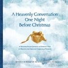 A Heavenly Conversation One Night Before Christmas Cover Image