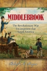 Middlebrook: The Encampment That Saved America Cover Image