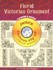 Florid Victorian Ornament [With CDROM] (Dover Electronic Clip Art) Cover Image