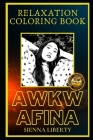 Awkwafina Relaxation Coloring Book: A Great Humorous and Therapeutic 2021 Coloring Book for Adults Cover Image