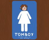 Tomboy: A Graphic Memoir Cover Image