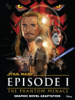 Star Wars: The Phantom Menace Graphic Novel Adaptation (Star Wars Movie Adaptations) Cover Image