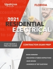 2021 Florida Residential Electrical Contractor Exam Prep: Study Review & Practice Exams Cover Image