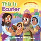 This Is Easter (Our Daily Bread for Little Hearts) Cover Image