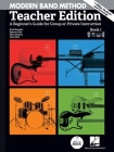 Modern Band Method - Teacher Edition: A Beginner's Guide for Group or Private Instruction Cover Image