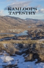 Kamloops Tapestry Cover Image