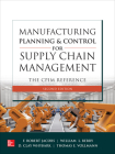 Manufacturing Planning and Control for Supply Chain Management: The Cpim Reference, Second Edition Cover Image