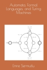 Automata, Formal Languages, and Turing Machines Cover Image