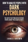 How To Analyze People with Dark Psychology Cover Image