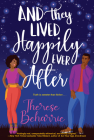 And They Lived Happily Ever After: A Magical OwnVoices RomCom Cover Image
