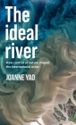 The Ideal River: How Control of Nature Shaped the International Order Cover Image