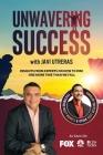 Unwavering Success with Javi Utreras Cover Image